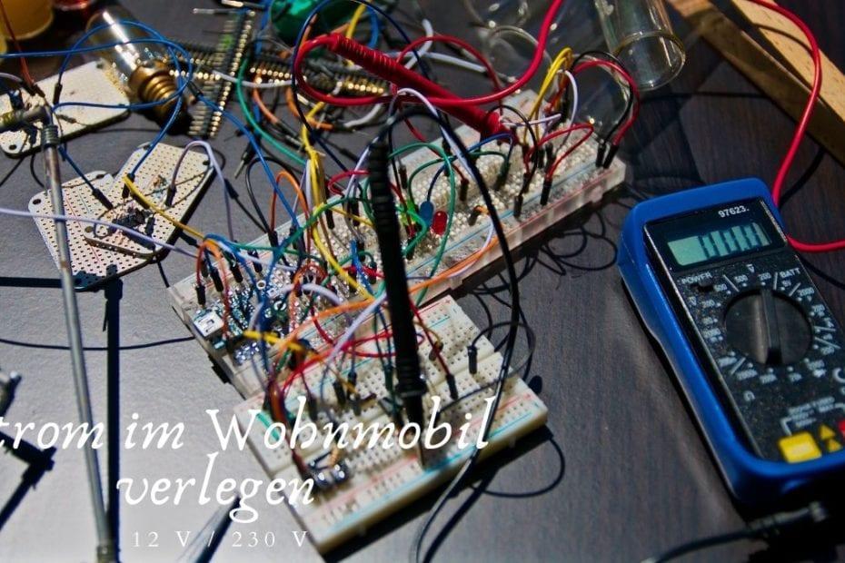 Strom im Wohnmobil - Wohnmobil Elektrik