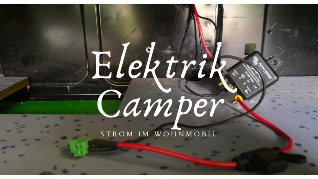 Elektrik Camper - Strom Wohnmobil