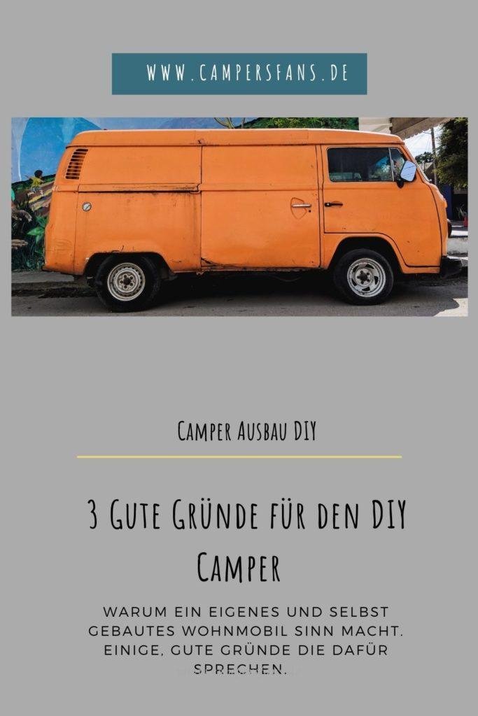 DIY Camper Ausbau - 3 gute Gründe