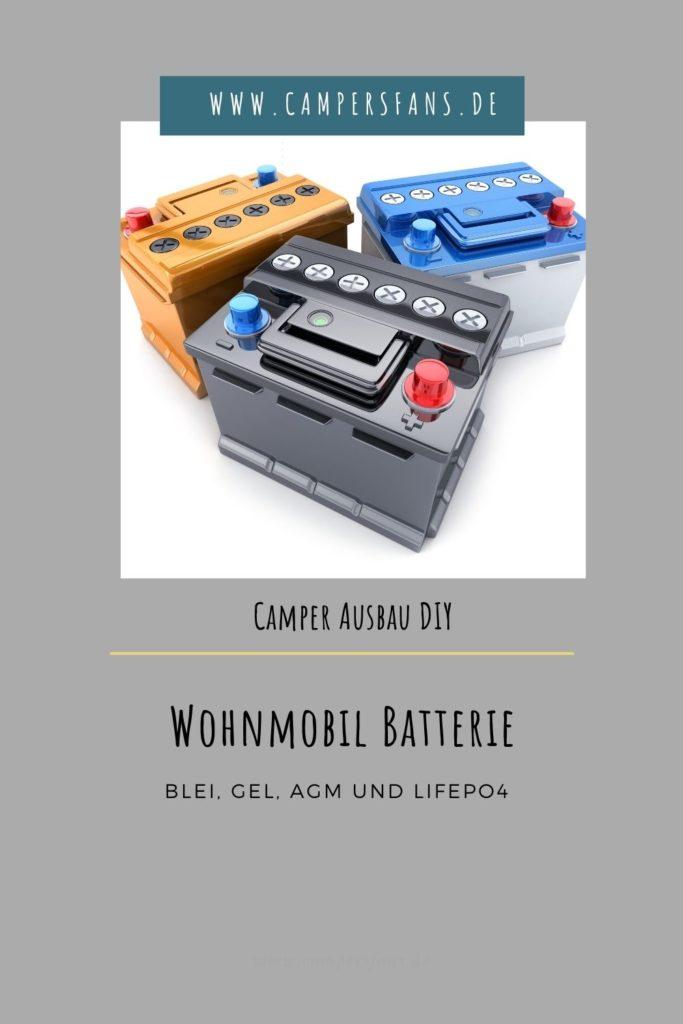 Wohnmobil Batterie - Blei, GEL, AMG, LiFePo4